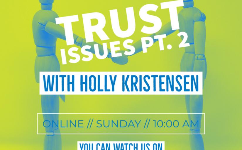 Trust Issues Pt. 2