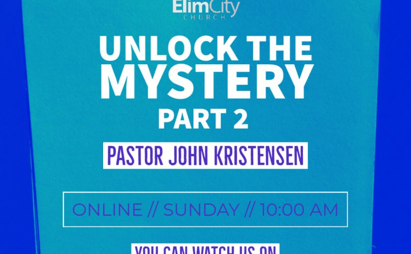 Unlock the Mystery Pt.2